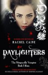 Daylighters: Morganville Vampires Book 22 - Rachel Caine