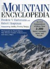 The Mountain Encyclopedia: An A Z Compendium Of More Than 2, 300 Terms, Concepts, Ideas, And People - Frederic Hartemann, Robert Hauptman, Jamling Tenzing Norgay