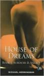 House of Dreams - Michael Hemmingson