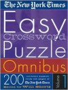 The New York Times Easy Crossword Puzzle Omnibus Vol. 1: 200 Solvable Puzzles from the Pages of The New York Times - The New York Times, The New York Times, Will Shortz