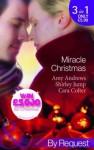 Miracle Christmas - Amy Andrews, Shirley Jump, Cara Colter