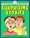 Surprising Stories: 3 Fun-To-Read-Aloud Stories with a Message - Standard Publishing, Mikal Keefer, Davy Jones, Patrick Girouard