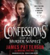 Confessions of a Murder Suspect - James Patterson, Emma Galvin