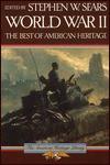 World War II: the best of American heritage - Stephen W. Sears