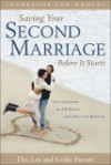 Saving Your Second Marriage Before It Starts Workbook For Women - Les Parrott III