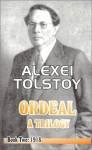 The Ordeal: A Trilogy - Book Two: 1918 - Alexei Nikolayevich Tolstoy, Tatiana Litvinov, Ivy Litvinov, Alexei Tolstoi