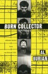 Burn Collector: Collected Stories from One through Nine - Al Burian