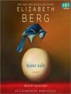 Home Safe: A Novel (Audio) - Elizabeth Berg