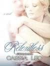 Relentless - Cassia Leo, Emily Durante