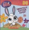 Sweetest Easter Ever! (Littlest Pet Shop) - Monique Z. Stephens