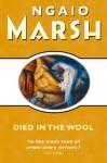 Died in the Wool (Roderick Alleyn, #13) - Ngaio Marsh