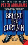 Behind the Curtain - Peter Abrahams