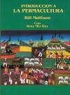 Introduccion A La Permacultura - Bill Mollison, Reny Mia Slay