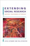 Extending Social Research: Application, Implementation and Publication - Gayle Letherby, Paul Bywaters, Zoebia Ali