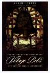 Village Bells - Alain Corbin