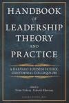 Handbook of Leadership Theory and Practice - Nitin Nohria, Rakesh Khurana