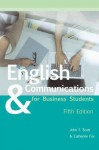 English & Communications for Business Students - Catherine Fox, John Scott