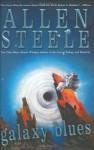 Galaxy Blues - Allen Steele