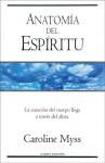 Anatomia del espiritu - Caroline Myss, Amelia Brito