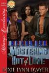 Mastering the Art of Love - Dixie Lynn Dwyer