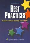 Best Practices: Evidence-Based Nursing Procedures - Lippincott Williams & Wilkins, Springhouse