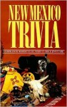 New Mexico Trivia - Robert Ellis, Jim Clark, Mary Clark