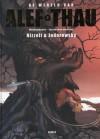 De Wereld van Alef-Thau #3: Wedergeboorte / Tussen Twee Werelden - Alejandro Jodorowsky, Marco Nizzoli, Mat Schifferstein