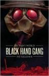 No Man's World: Black Hand Gang - Rebecca Levene