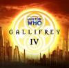 Gallifrey IV - Gary Hopkins, Justin Richards, Scott Handcock, Gary Russell, David Wise