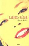 Labios De Nacar - Sharon Krum, Camila Batlles Vinn