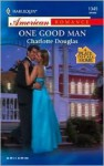 One Good Man - Charlotte Douglas