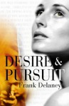 Desire And Pursuit - Frank Delaney