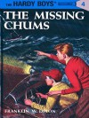 The Missing Chums (Hardy Boys, #4) - Franklin W. Dixon