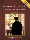 Three Men on the Bummel (Three Men, No.2) - Jerome K. Jerome