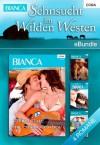 Sehnsucht im Wilden Westen: eBundle (German Edition) - Myrna Mackenzie, Cindy Kirk, Christine Wenger, Forbes Mary J.
