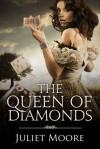 The Queen of Diamonds - Juliet Moore