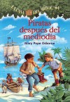Piratas Al Mediodia (School & Library Binding) - Mary Pope Osborne