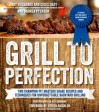 Grill to Perfection: Two Champion Pit Masters' Recipes and Techniques for Unforgettable Backyard Grilling - Andy Husbands, Chris Hart, Andrea Pyenson