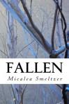 Fallen - Micalea Smeltzer