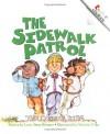 The Sidewalk Patrol - Larry Dane Brimner