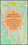 5 Children's Thrift Classics: The Happy Prince and Other Fairy Tales/Favorite Poems of Childhood/the Adventures of Peter Cottontail/the Ugly Ducklin (Dover Children's Thrift Classics) - Thornton W. Burgess