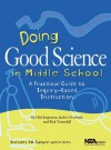 Doing Good Science In Middle School: A Practical Guide To Inquiry-Based Instruction (PB183X) - Olaf Jorgenson