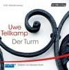 Der Turm: Geschichte Aus Einem Versunkenen Land - Uwe Tellkamp