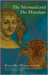 The Mermaid and the Minotaur: Sexual Arrangements and Human Malaise - Dorothy Dinnerstein, Adrienne Harris, Ann Snitow