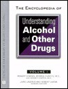 The Encyclopedia Of Understanding Alcohol And Other Drugs - Robert O'Brien, Sidney Cohen, Morris E. Chafetz
