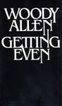 Getting Even - Woody Allen