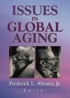 Issues in Global Aging - M.J. Cosson