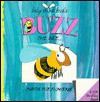 Buzz the Bee-- Hunts for Flowers - Jonathan Lambert