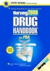 Nursing2008 Drug Handbook for PDA: Powered by Skyscape, Inc. - Lippincott Williams & Wilkins, Springhouse