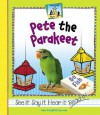 Pete the Parakeet - Mary Elizabeth Salzmann